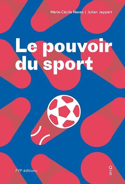 Sport power ; FIFA, CIO, Quatar, Russie... le sport sous influence