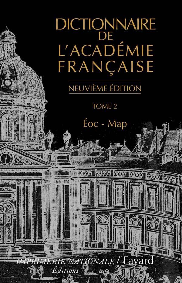 Dictionnaire De L'Academie Francaise, Tome 2 (Neuvieme Edition)