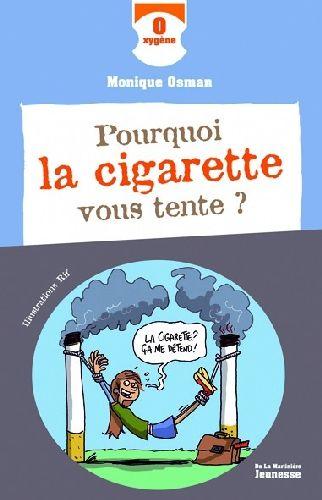 Pourquoi La Cigarette Vous Tente ?