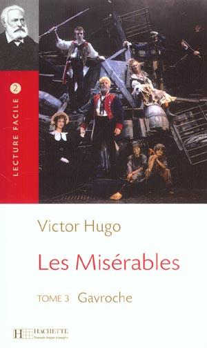 Les Miserables T.3 ; Gavroche