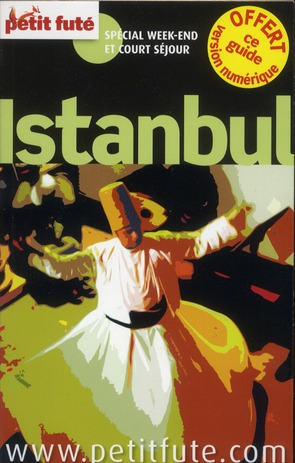Guide Petit Fute ; City Trip; Istanbul (Edition 2012)