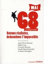 Couverture de Mai 68 ; soyons réalistes, demandons l'impossible