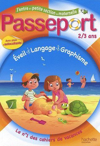 Passeport; J'Entre En Petite Section De Maternelle ; 2/3 Ans