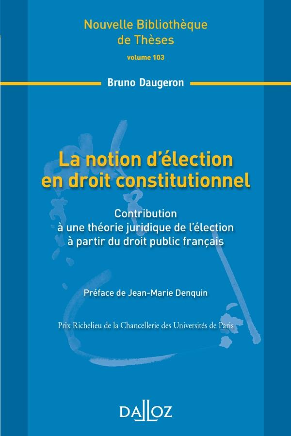 La Notion D'Election En Droit Constitutionnel