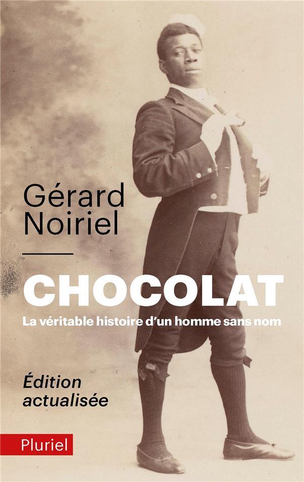 CHOCOLAT, LA VERITABLE HISTOIRE D'UN HOMME SANS NOM