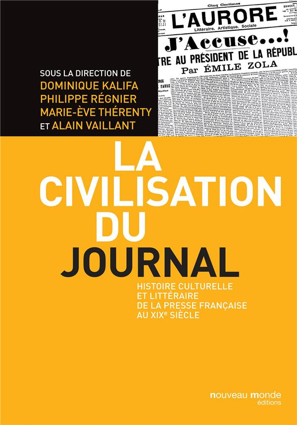 LA CIVILISATION DU JOURNAL
