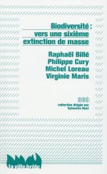 Couverture de Biodiversité : Vers une sixième extinction de masse?
