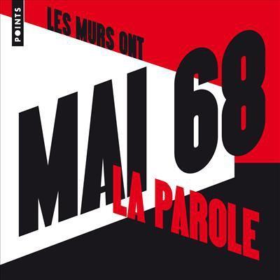 MAI 68 : LES MURS ONT LA PAROLE