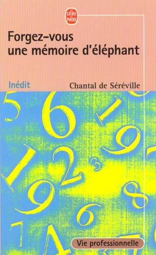 Forgez-Vous Une Memoire D'Elephant