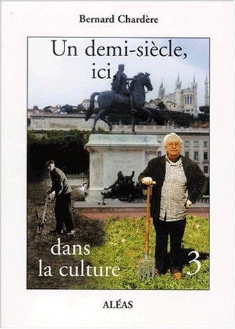 Un demi-siècle dans la culture t.3