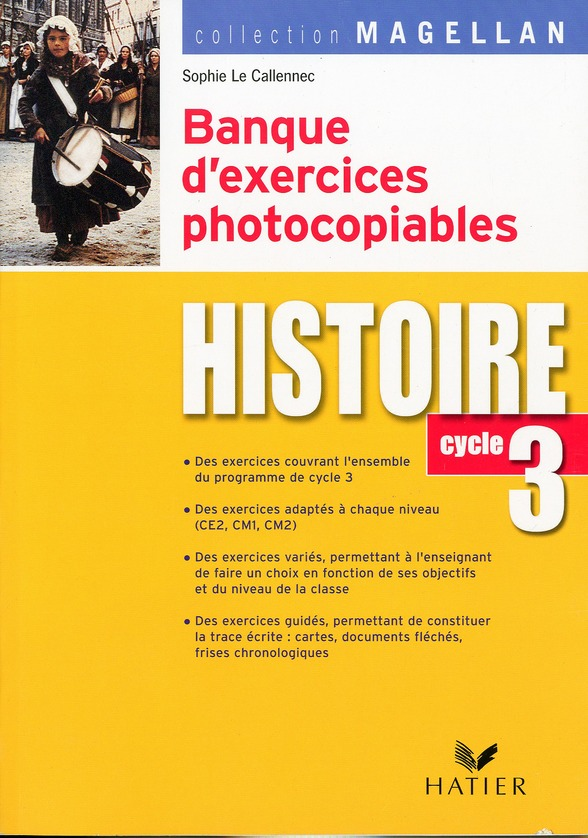 Magellan Histoire Cycle 3 Ed. 2007 - Banque D'Exercices Photocopiables