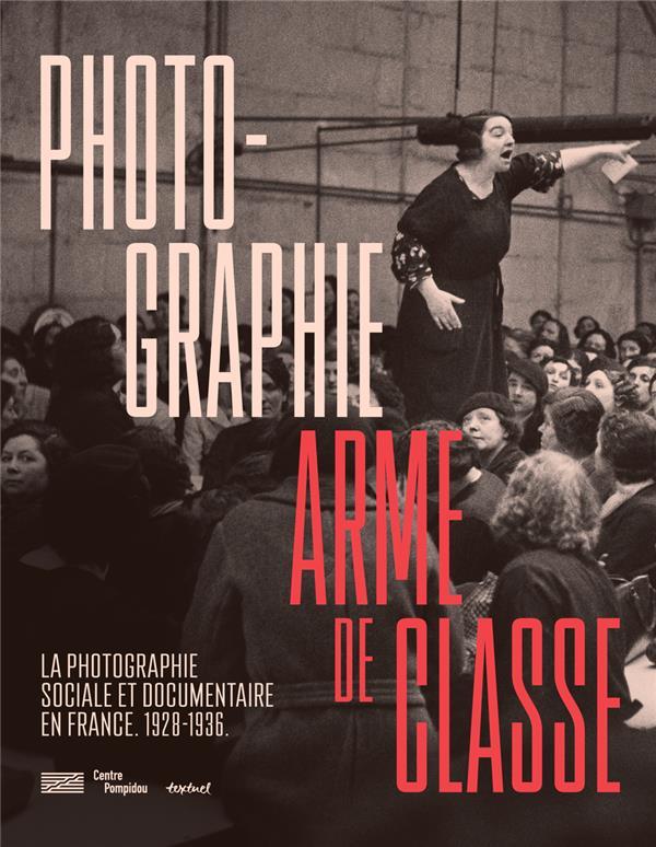 PHOTOGRAPHIE, ARME DE CLASSE