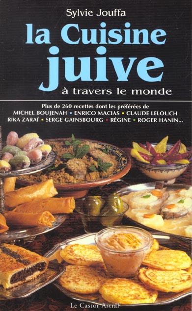 La Cuisine Juive A Travers Le Monde