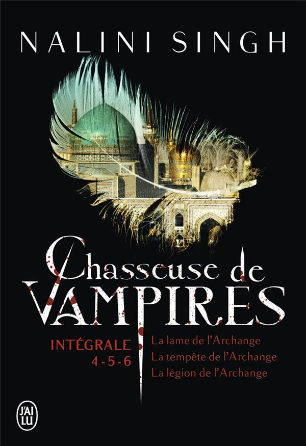 Chasseuse de vampires : Intégrale 4-5-6 | Singh, Nalini. Auteur