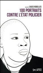 Couverture de 100 portraits contre l'état policier