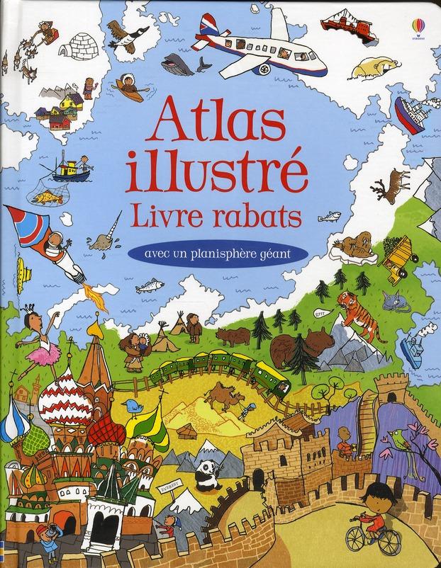 Atlas Illustre Livre Rabats - Avec Un Planisphere Geant