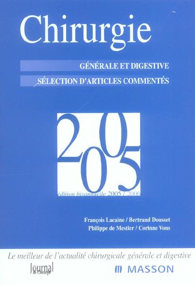Chirurgie 2005 ; Chirurgie Generale Et Digestive ; Selection D'Articles Commentes