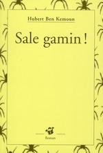 Couverture de Sale gamin !