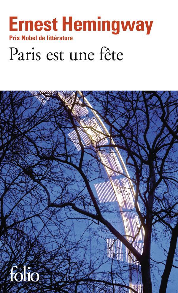 PARIS EST UNE FETE (EDITION REVUE ET AUGMENTEE)
