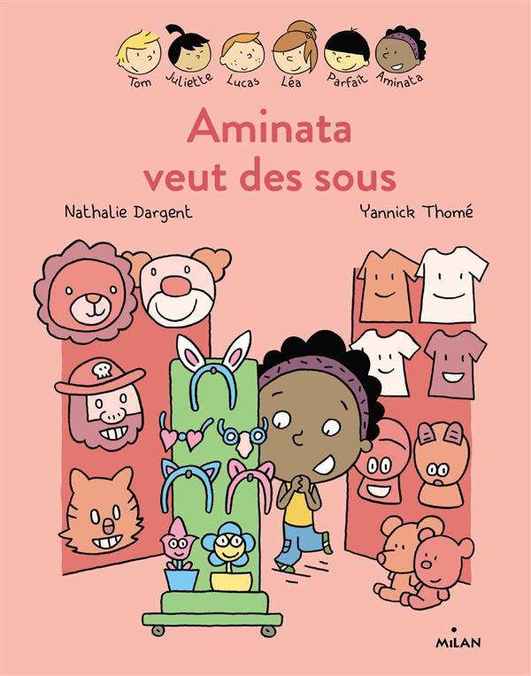 Aminata veut des sous | Dargent, Nathalie. Auteur