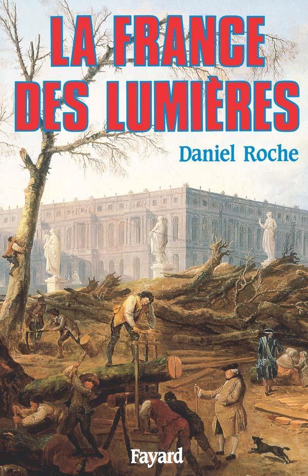 LA FRANCE DES LUMIERES