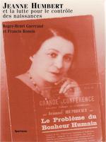 Couverture de Jeanne Humbert Et La Lutte Pour Le Controle Des Naissances B162