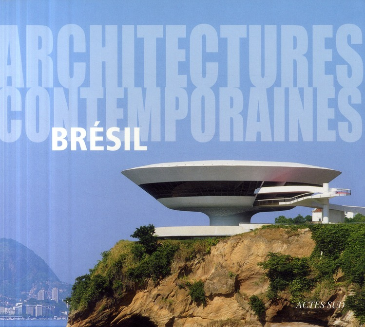 ARCHITECTURES CONTEMPORAINES : BRESIL