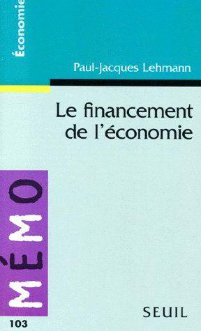 Financement De L'Economie (Le)