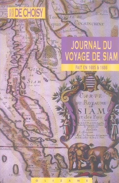 JOURNAL DU VOYAGE DE SIAM FAIT EN 1685 & 1686