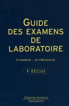 Guide Des Examens De Laboratoire (4. Ed.)
