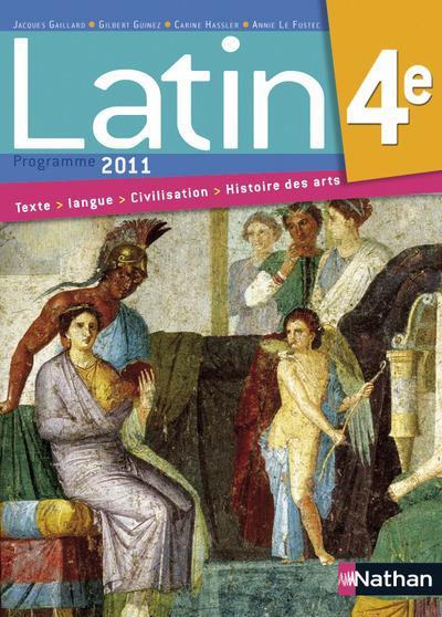 Latin ; 4eme ; Livre De L'Eleve (Edition 2011)