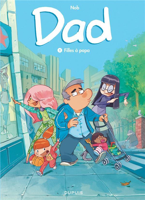 Dad. 1, Filles à Papa / Nob | Nob (1973-....)