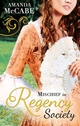 Mischief in Regency Society (Mills   Boon M B) (The Chase Muses - Book