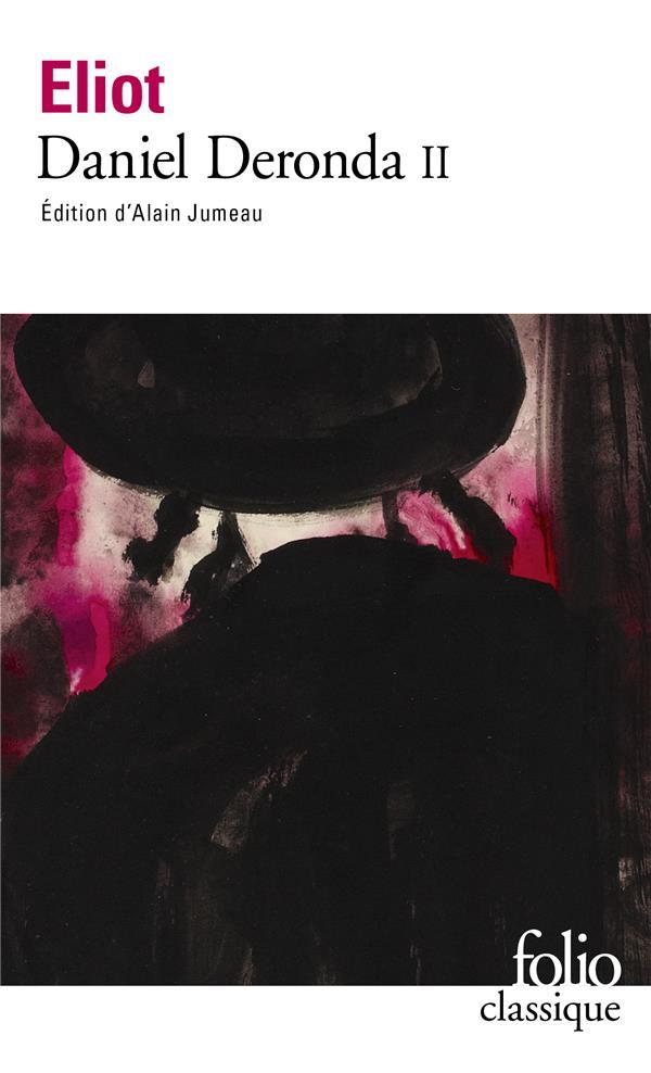 Daniel Deronda. 2 | Eliot, George. Auteur