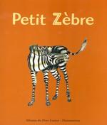 Couverture de Petit Zebre