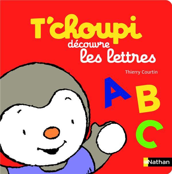 T'Choupi Decouvre Les Lettres