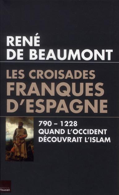 Les Croisades Franques D'Espagne