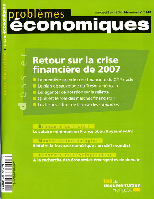 Problemes Economiques; Retour Sur La Crise Financiere De 2007