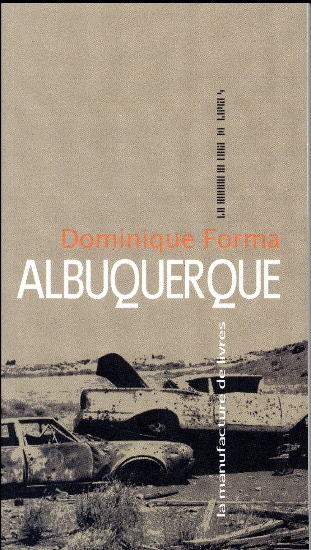 Albuquerque | Forma, Dominique. Auteur