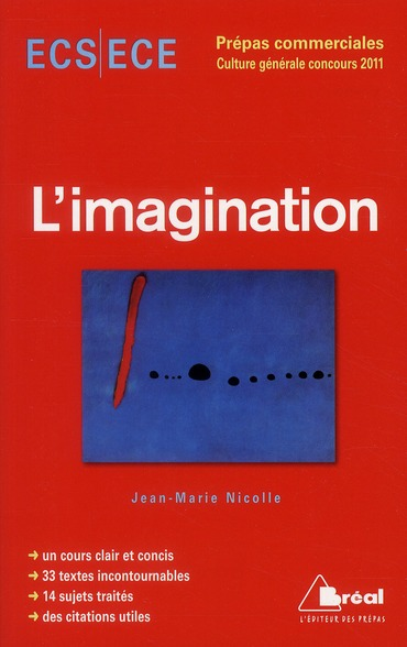 L'Imagination ; Culture Generale ; Ecs, Ece, Prepa Commerciales (Edition 2011)