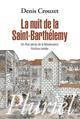 LA NUIT DE LA SAINT-BARTHELEMY