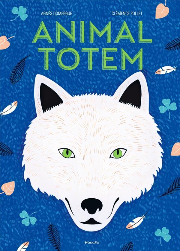 Animal totem | Domergue, Agnès. Auteur
