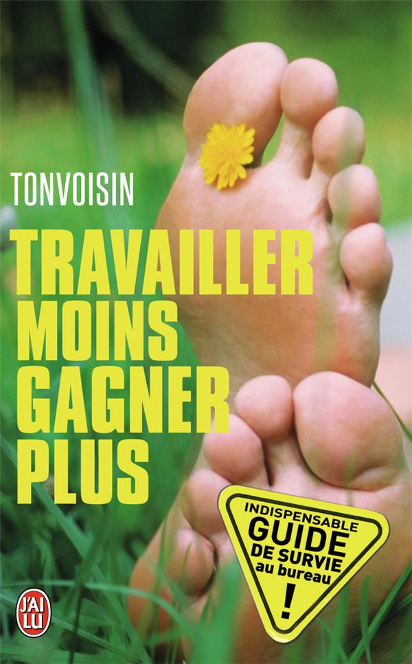 Travailler Moins, Gagner Plus