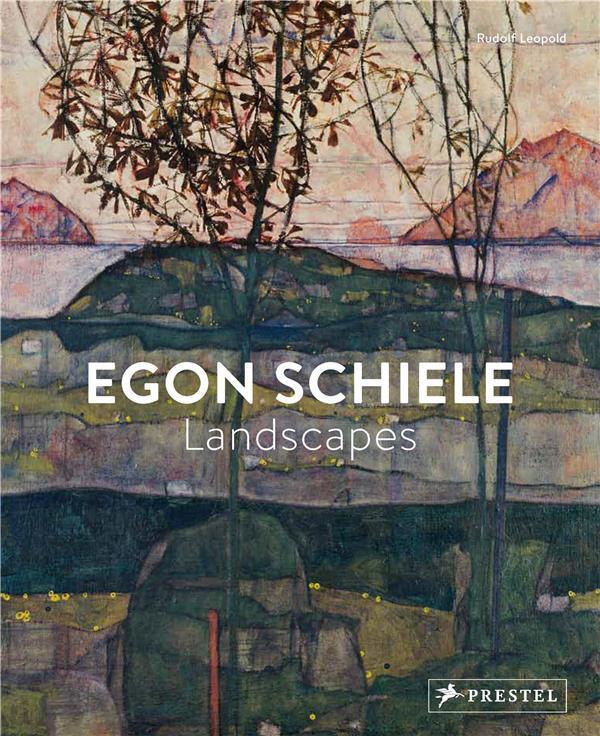 Egon schiele ; landscapes