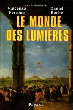 LE MONDE DES LUMIERES*