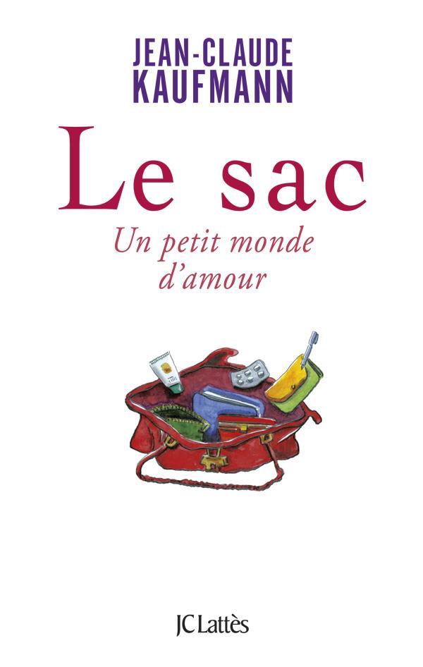 Le Sac ; Un Petit Monde D'Amour