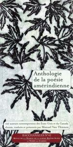 Couverture de Anthologie de la poésie amérindienne ; 127 auteurs contemporains traduits et présentés par Van Thienen