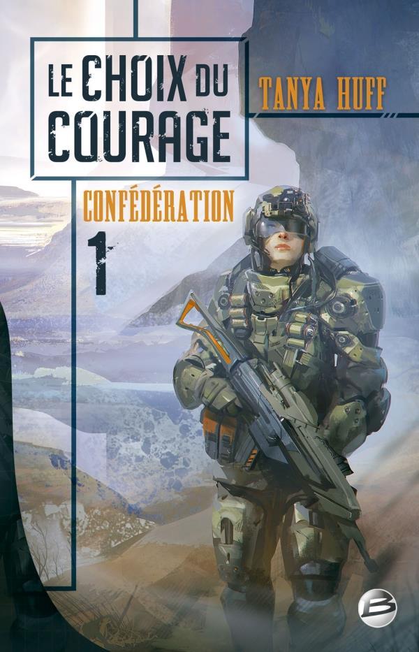 La Confederation T.1 ; Le Choix Du Courage
