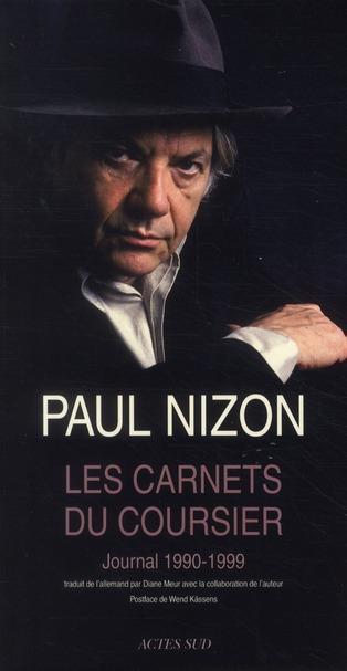 Les Carnets Du Coursier ; Journal 1990-1999
