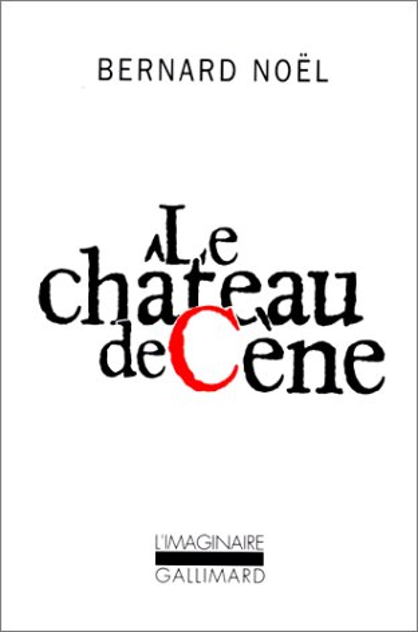 LE CHATEAU DE CENE